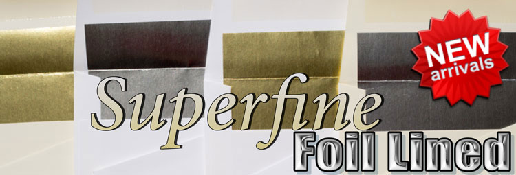 NEW Superfine Foil Lined